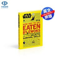英文原版 DK 星球大战 Star Wars How Not to Get Eaten by Ewoks and Oth