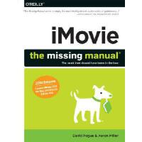 【预订】iMovie: The Missing Manual: 2014 Release, Covers iMovie