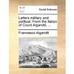 【预订】Letters Military and Political. from the Italian of Cou