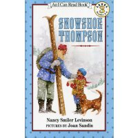 Snowshoe Thompson 穿雪鞋走路的汤普森 汪培�E第四阶段 [4-8岁]