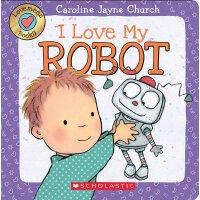 英文原版绘本 触摸纸板翻翻书 我爱机器人 Lovemeez: I Love My Robot by Caroline