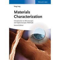 【预订】Materials Characterization - Introduction to Microscopi