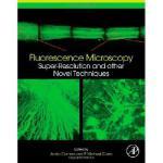 【预订】Fluorescence Microscopy: Super-Resolution and Other Nov