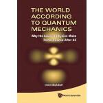 【预订】The World According to Quantum Mechanics 9789814293372