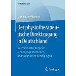 【预订】Der Physiotherapeutische Direktzugang in Deutschland: I