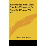 【预订】Instructions Familieres Pour Les Dimanche Et Fetes de L