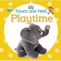 Playtime (DK Touch and Feel) DK触摸书:玩耍时间 ISBN9781409366287
