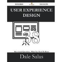 【预订】User Experience Design 38 Success Secrets - 38 Most Ask