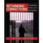 【预订】Rethinking Corrections: Rehabilitation, Reentry, and Re