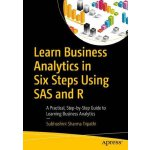 【预订】Learn Business Analytics in Six Steps Using SAS and R 9