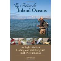 【预订】Fly Fishing the Inland Oceans: An Angler's Guide to Fin