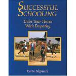 【预订】Successful Schooling: Train Your Horse with Empathy