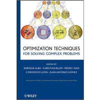 【预订】Optimization Techniques for Solving Complex Problems 97