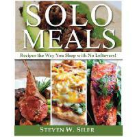 【预订】Solo Meals: Recipes the Way You Shopwith No Leftovers!