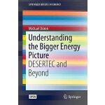 【预订】Understanding the Bigger Energy Picture: Desertec and B