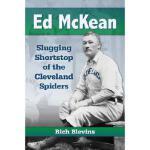 【预订】Ed McKean: Slugging Shortstop of the Cleveland Spiders