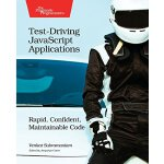 【预订】Test-Driving JavaScript Applications: Rapid, Confident,