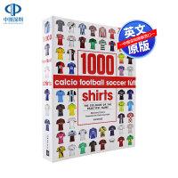 英文原版 1000件足球衫指南艺术书 1000 Football Shirts 俱乐部球衣展示 足球球队服画册书