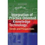 【预订】Integration of Practice-Oriented Knowledge Technology: