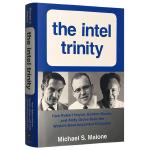 三位一体 英特尔传奇 英文原版 The Intel Trinity 全英文版企业管理书 现货正版进口英语书籍