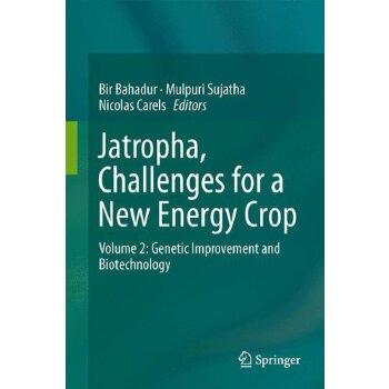 【预订】Jatropha, Challenges for a New Energy Crop 9781461449140 美国库房发货,通常付款后3-5周到货!