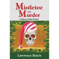 【预订】Mistletoe and Murder: A Midcoast Maine Mystery