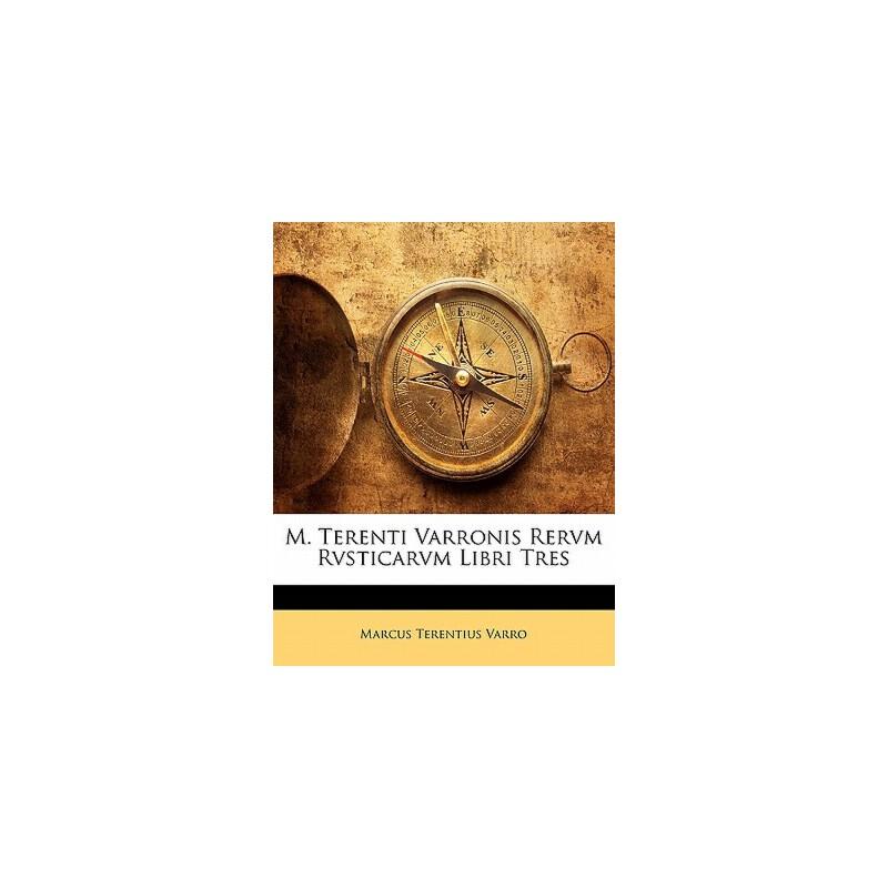 【预订】M. Terenti Varronis Rervm Rvsticarvm Libri Tres 预订商品,需要1-3个月发货,非质量问题不接受退换货。