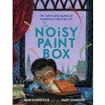 【预订】The Noisy Paint Box: The Colors and Sounds of Kandinsky