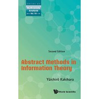 【预订】Abstract Methods in Information Theory, 2/e 97898147592