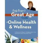 【预订】Sandy Berger's Great Age Guide to Online Health & Welln