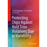 【预订】Protecting Chips Against Hold Time Violations Due to Va
