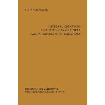 【预订】Integral Operators in the Theory of Linear Partial Differen... 9783642649875 美国库房发货,通常付款后3-5周到货!