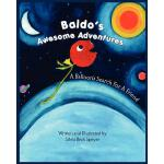 【预订】Baldo's Awesome Adventures: A Balloon's Search for a Fr