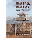 【预订】Mean Lives, Mean Laws: Oklahoma's Women Prisoners