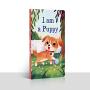 I am a Puppy我是一只小狗英文原版绘本儿童宝宝阅读撕不烂纸板书廖彩杏