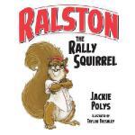 【预订】Ralston the Rally Squirrel
