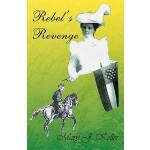 【预订】Rebel's Revenge 9780741450623