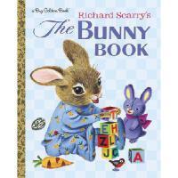 Richard Scarry's the Bunny Book 英文原版 斯凯瑞童书:兔子书