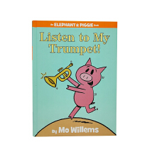 Elephant & Piggie Books: Listen to My Trumpet