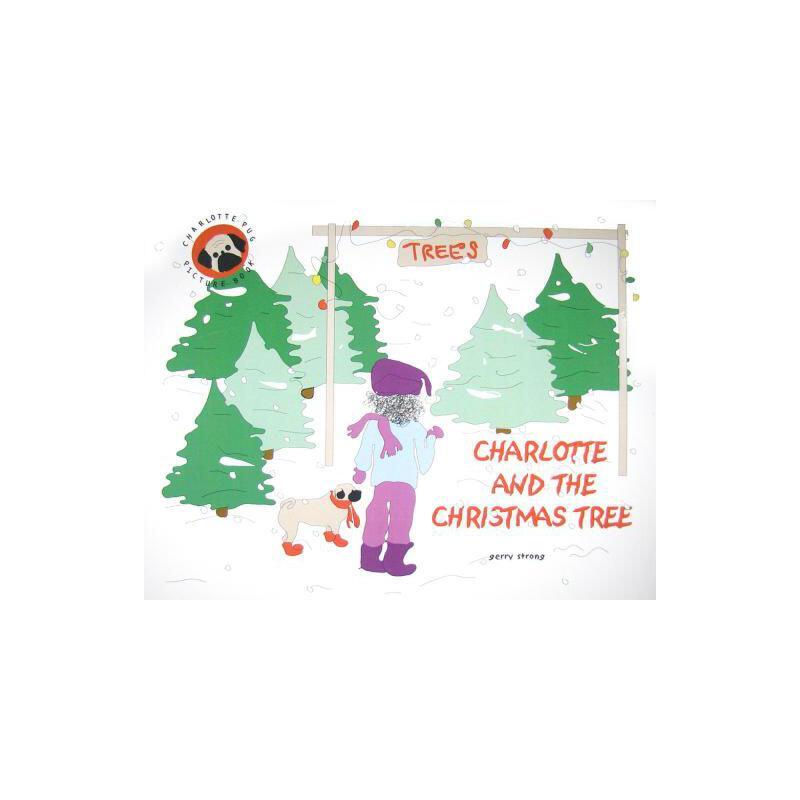 【预订】Charlotte and the Christmas Tree 预订商品,需要1-3个月发货,非质量问题不接受退换货。