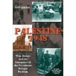 【预订】Palestine 1948: War, Escape and the Emergence of the Pa