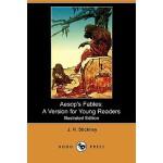 【预订】Aesop's Fables: A Version for Young Readers (Illustrate