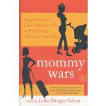 MOMMY WARS(ISBN=9780812974485) 英文原版