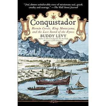 【预订】Conquistador  Hernan Cortes, King Montezuma, and the Last Stand of the Aztecs 预订商品,需要1-3个月发货,非质量问题不接受退换货。