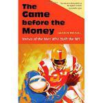 【预订】The Game Before the Money: Voices of the Men Who Built