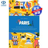 英文原版 CITIxFamily City Guides - Paris 城市指南-巴黎 旅游读物书