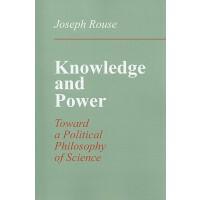 【预订】Knowledge and Power: Toward a Political Philosophy of S
