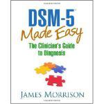 【预订】Dsm-5(r) Made Easy: The Clinician's Guide to Diagnosis