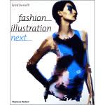 【预订】Fashion Illustration Next 9780500284995