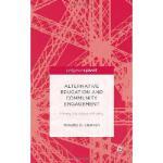【预订】Alternative Education and Community Engagement: Making